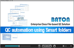 QC automation using Smart folders
